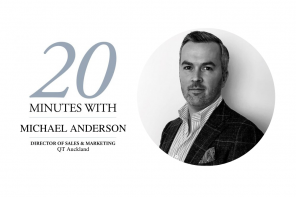 20 MINUTES WITH MICHAEL ANDERSON – QT AUCKLAND