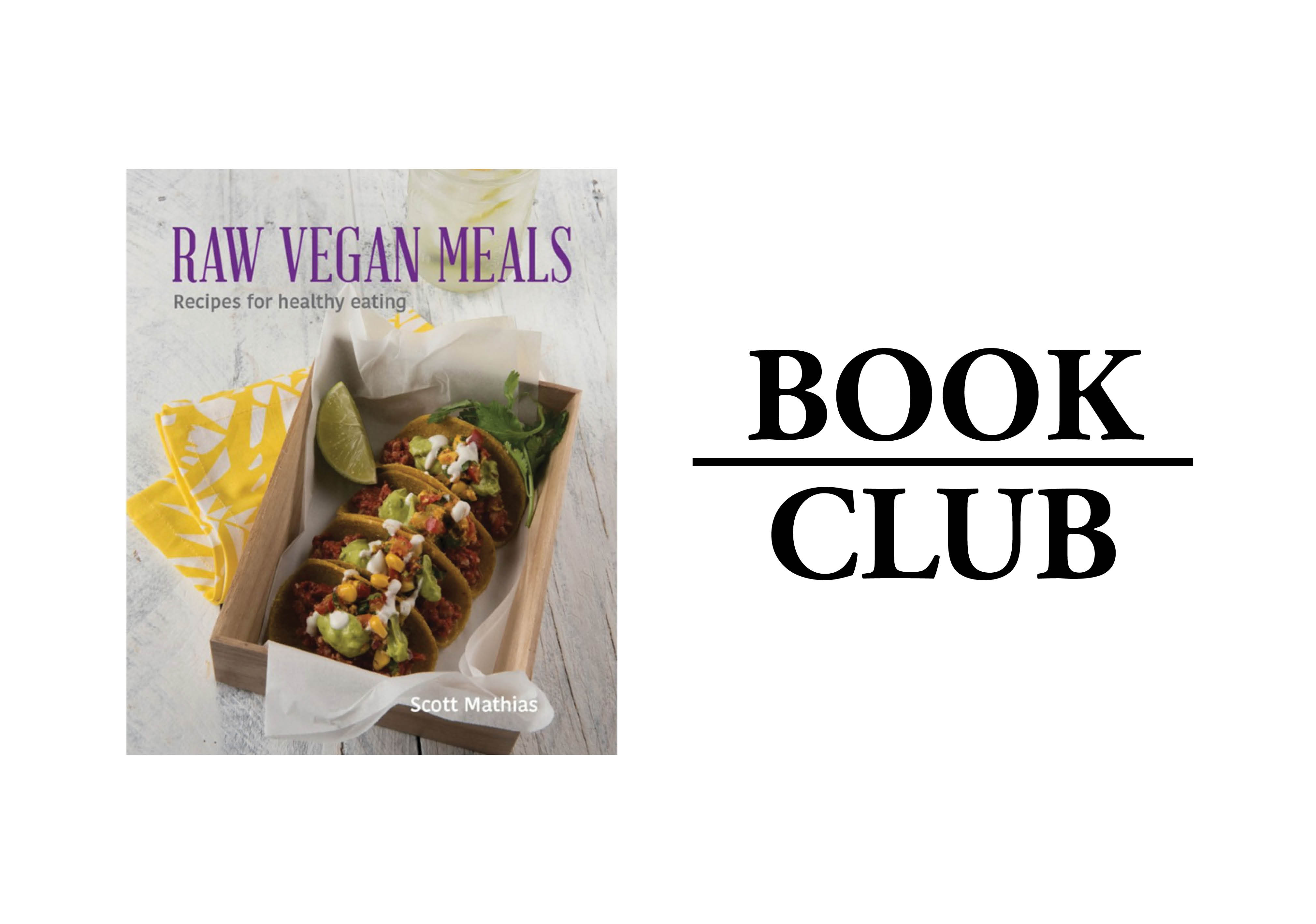Raw vegan meals restaurant caf after a lifetime of chronic digestive issues scott mathias has wholeheartedly committed to raw vegan food and in his second cookbook shows how to create forumfinder Images