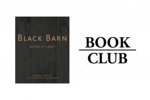 BLACK BARN: PORTAIT OF A PLACE