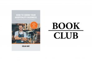 BOOK CLUB // HOW TO GROW YOUR HOSPITALITY BUSINESS