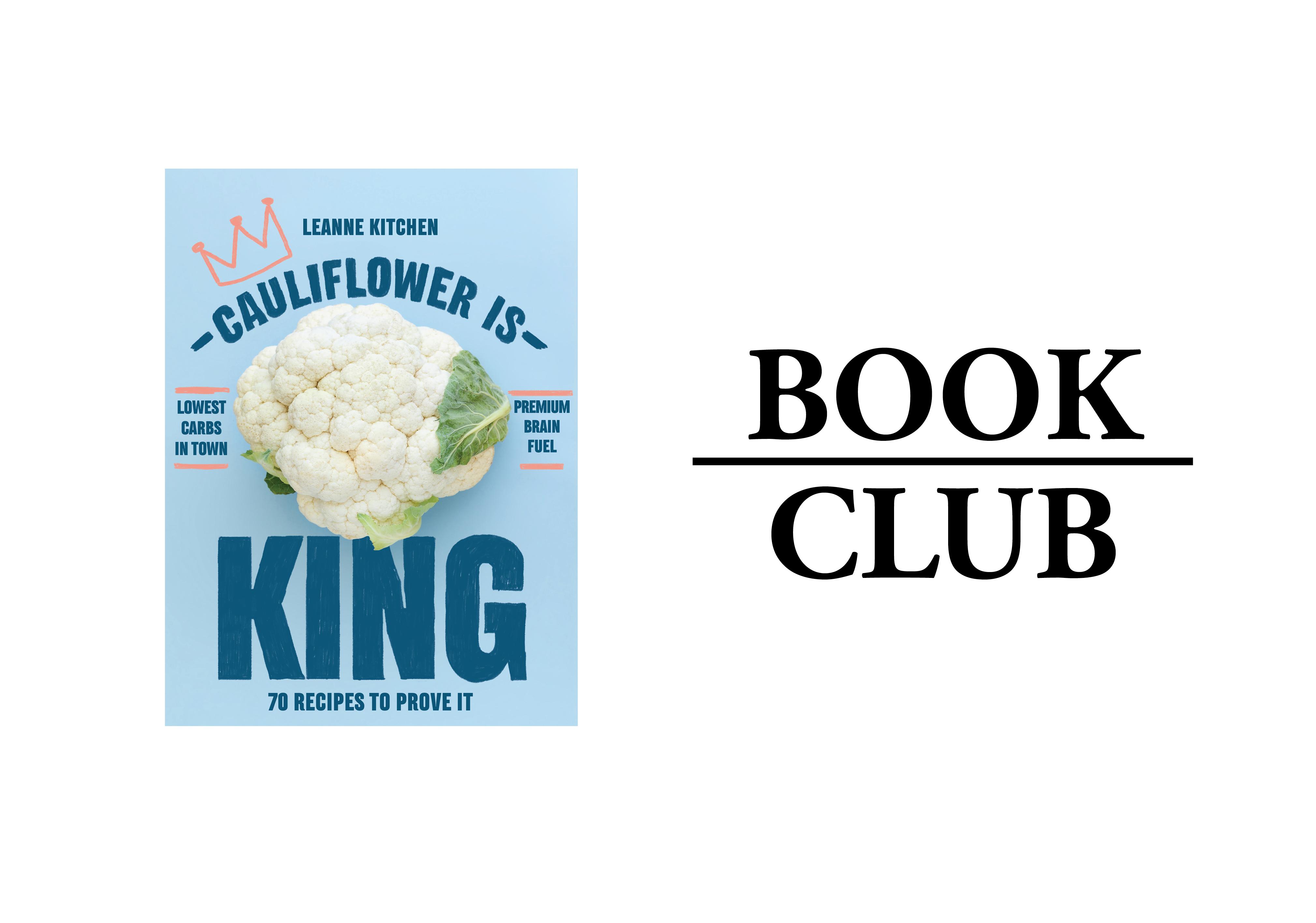 BOOK CLUB // CAULIFLOWER IS KING – LEANNE KITCHEN | Restaurant & Café