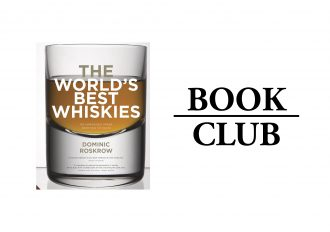 The World's Best Whiskies by Dominic Roskrow