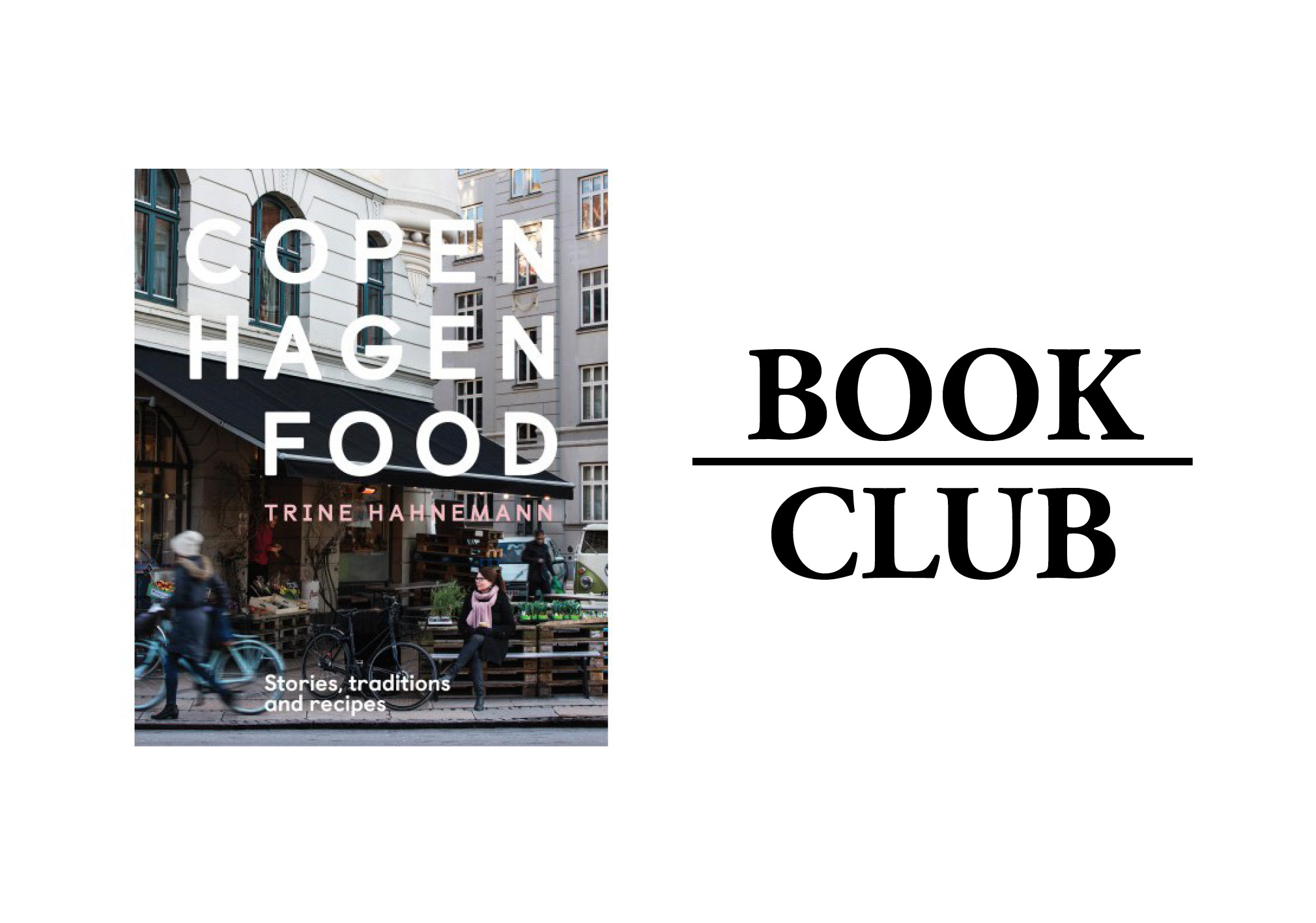COPENHAGEN FOOD By Trine Hahneman