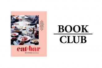 EAT AT THE BAR By Matt McConnell and Jo Gamvros
