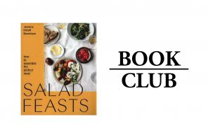 SALAD FEASTS By Jessica Elliot Dennison