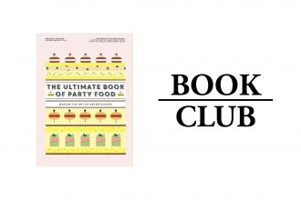 THE ULTIMATE BOOK OF PARTY FOOD By Mélanie Dupuis