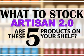 WHAT TO STOCK – ARTISAN 2.0 EDITION