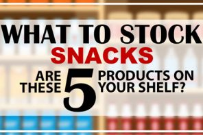 WHAT TO STOCK – SNACKS EDITION
