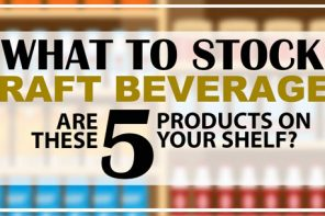 WHAT TO STOCK – CRAFT BEVERAGES EDITION