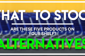WHAT TO STOCK – ALTERNATIVES
