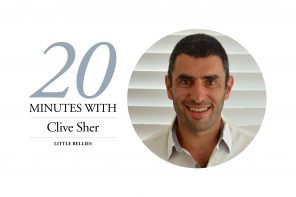 20 MINUTES WITH – CLIVE SHER, LITTLE BELLIES