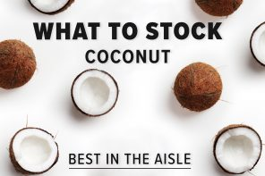 WHAT TO STOCK – COCONUT