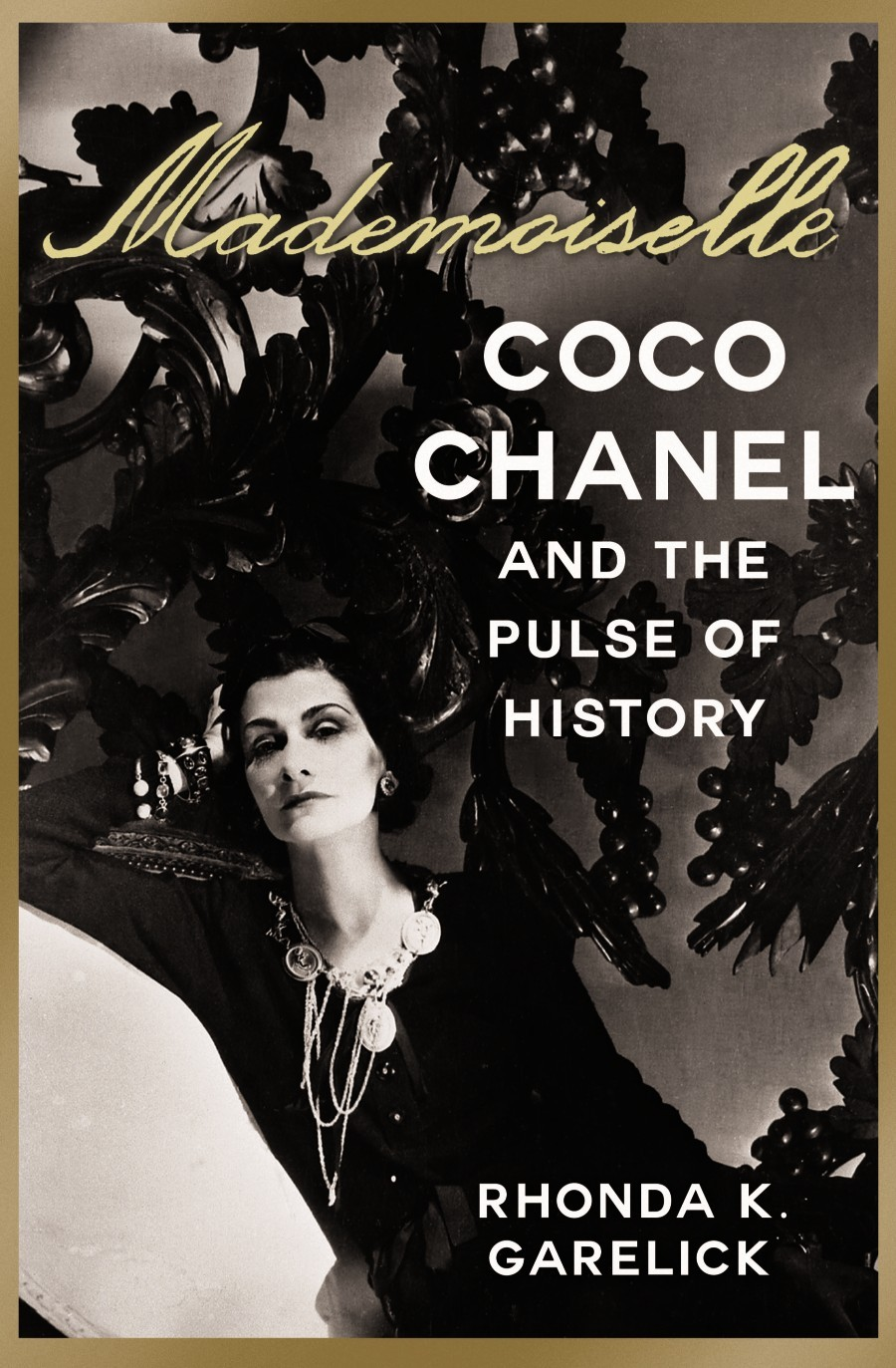 Mademoiselle Coco Chanel And The Pulse Of History Apparel