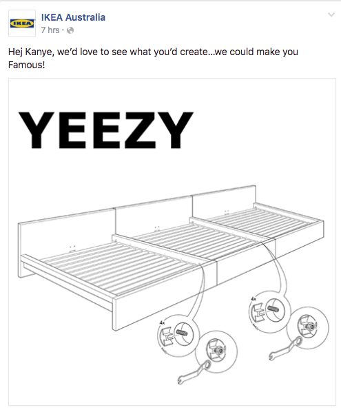 "Kanye West said in an interview on BBC Radio, ""I have to work with Ikea, make furniture for interior design, for architecture. I want to create a minimalist apartment inside of a college dorm.""   Ikea responded on it's Facebook page on Tuesday morning saying, ""Hey Kanye, we'd love to see what you create. We could make you Famous."