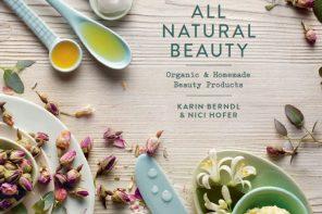 ALL NATURAL BEAUTY BY KARIN BERNDL AND NICI HOFER