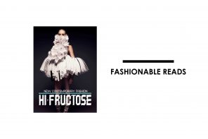 HI-FRUCTOSE: NEW CONTEMPORARY FASHION