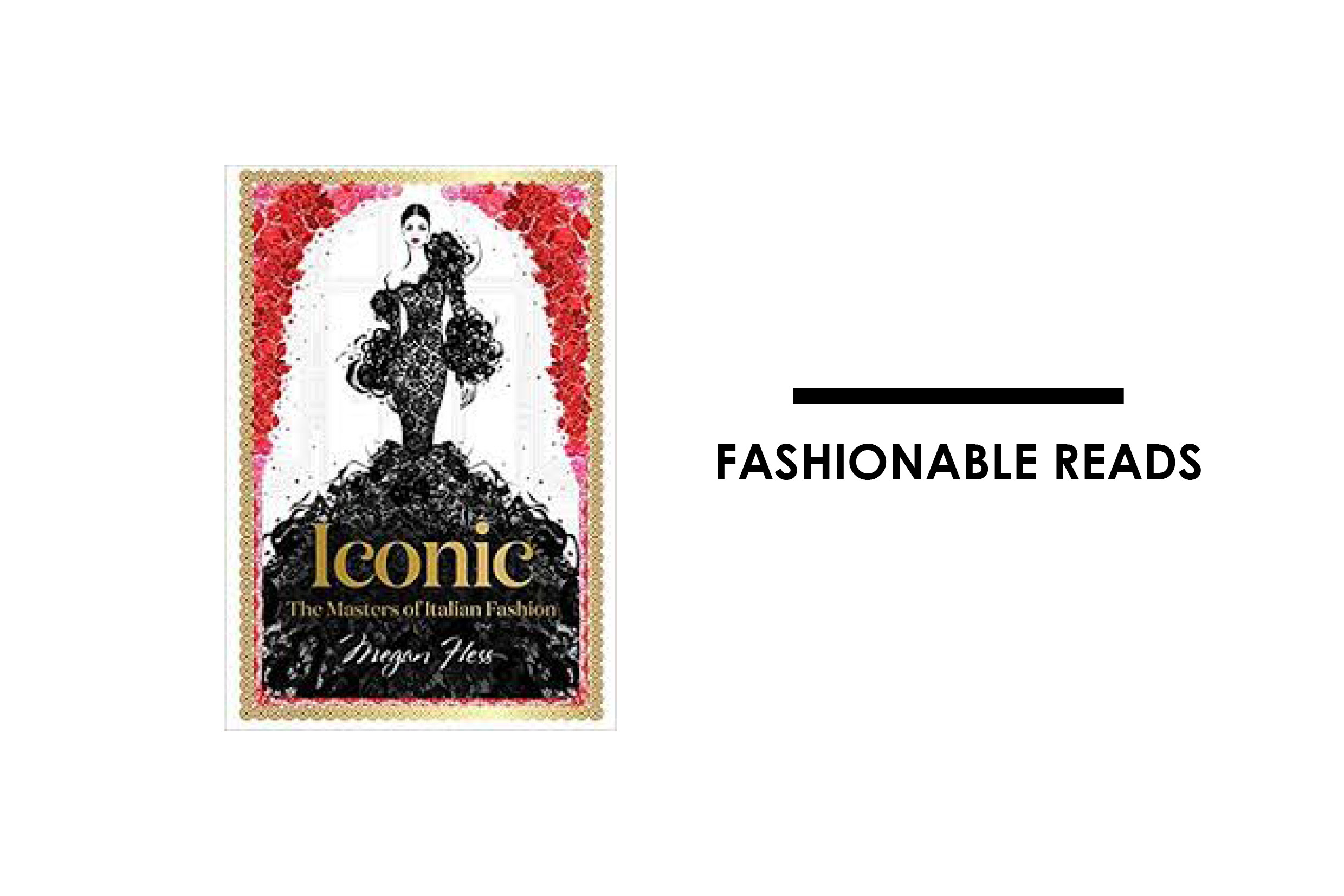 ICONIC: MASTERS OF ITALIAN FASHION By Megan Hess
