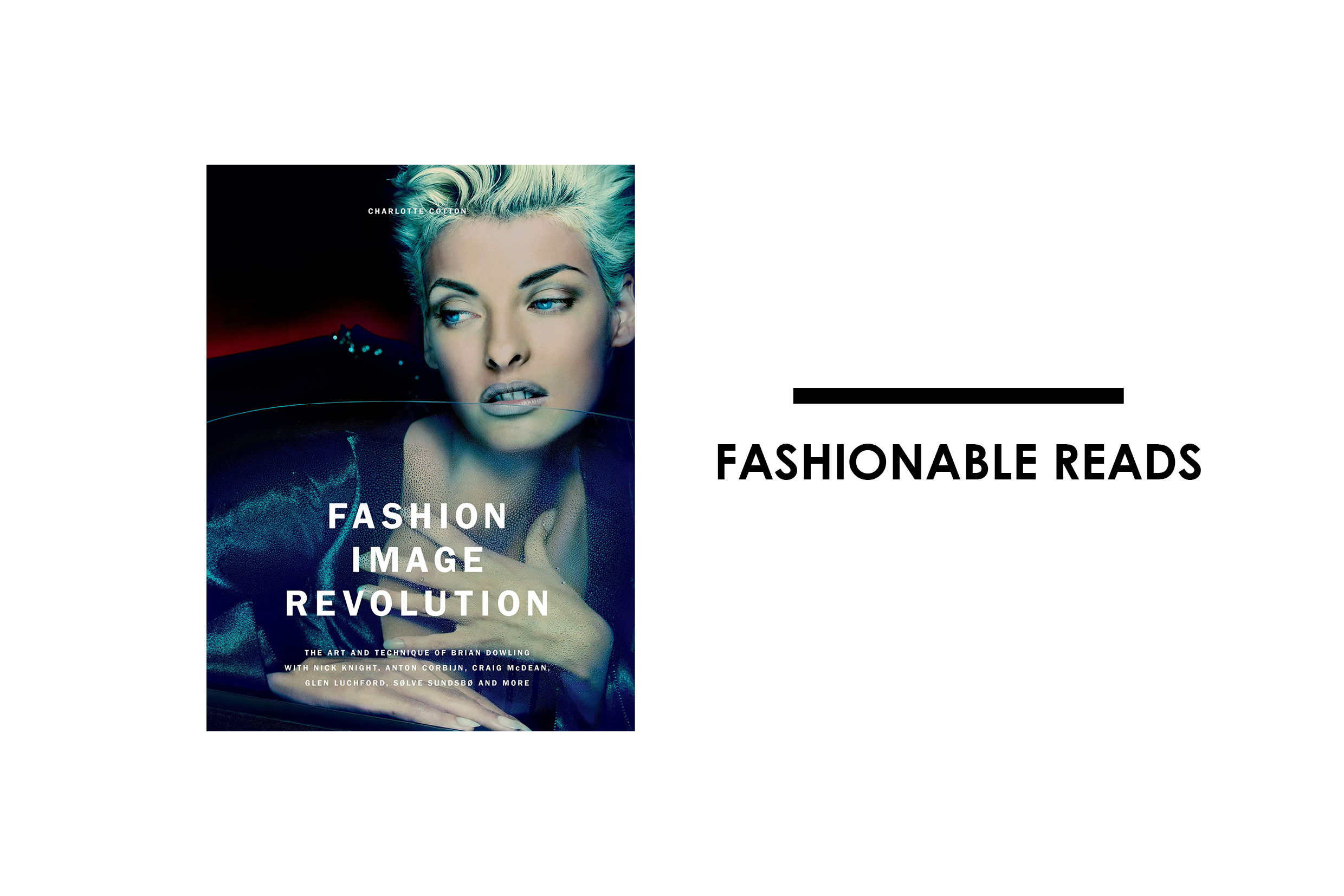 FASHION IMAGE REVOLUTION By Charlotte Cotton